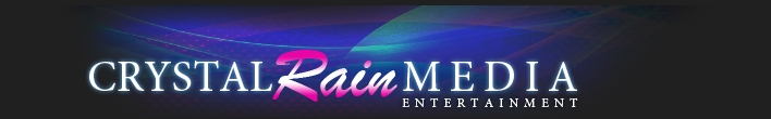Crystal Rain Media Entertainment